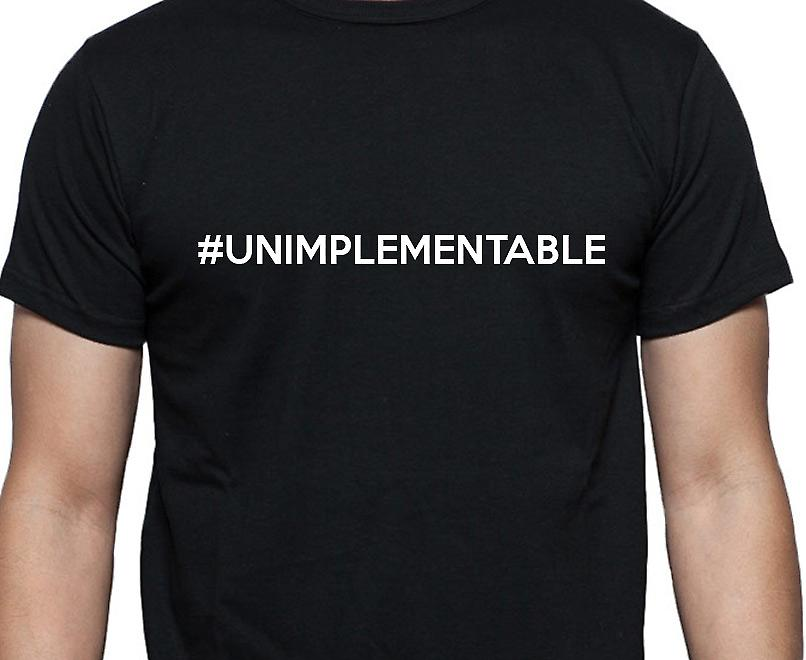 #Unimplementable Hashag Unimplementable Black Hand Printed T shirt