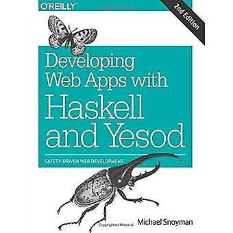 Kehittää Web-sovellukset, Haskell ja Yesod: turvallisuuteen perustuva Web-kehitys