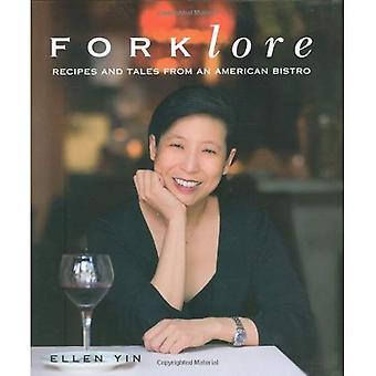 Forklore: Reseptit ja tarinoita American Bistro