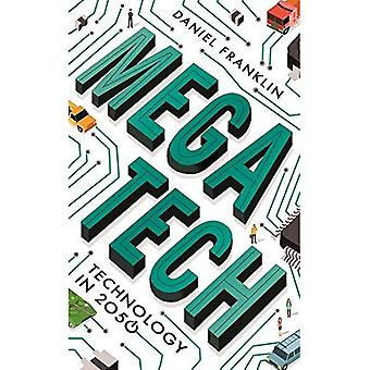 Megatech: Technology in 2050