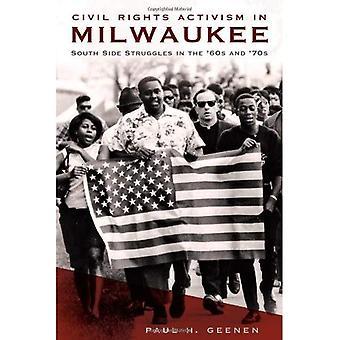 Activisme pour les droits civils à Milwaukee: côté sud des luttes dans les années 60 et 70