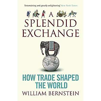 Upea Exchange: Miten kaupan muotoinen maailma