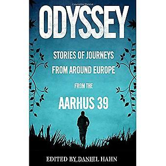 Odyssey: Berättelser om resor från runt om i Europa av Aarhus 39