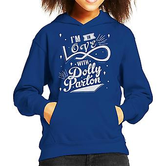 Im In Love With Dolly Parton Slogan Kid's Hooded Sweatshirt