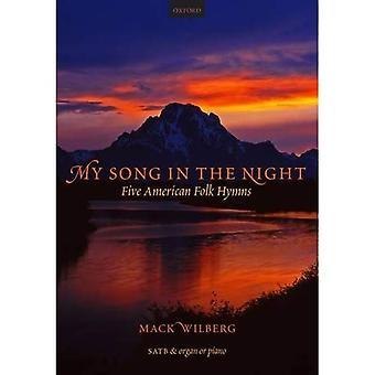 Mon chant dans la nuit: cinq hymnes Folk américains