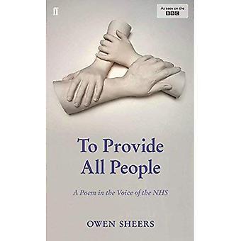 Para proporcionar a todas las personas: Un poema en la voz de la NHS