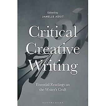 Kritischen kreatives Schreiben: Wesentliche Lesungen auf der Schriftsteller Handwerk