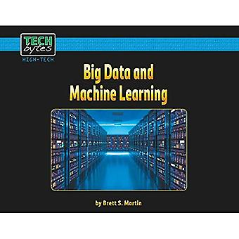 Big Data and Machine Learning (Tech Bytes, High-Tech)