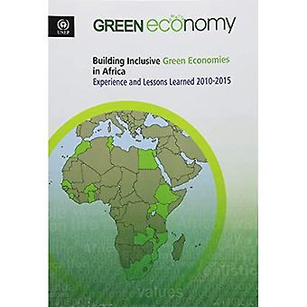 Costruzione di economie inclusive verde in Africa: esperienza e le lezioni apprese 2010-2015
