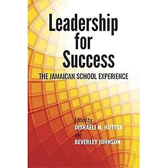 Leadership for Success: The� Jamaican School Experience