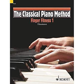 The Classical Piano Method: Finger Fitness 1: Finger Fitness 1. Klavier