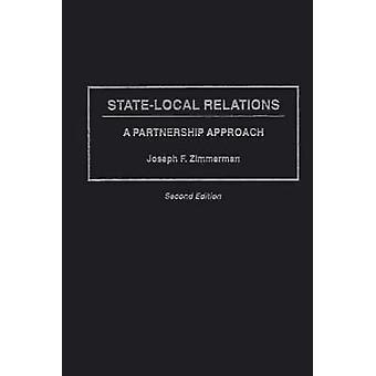 StateLocal förbindelser A partnerskap tillvägagångssätt andra upplagan av Zimmerman & Joseph Francis