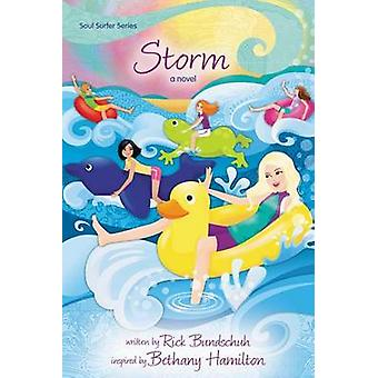 Storm A Novel by Bundschuh & Rick