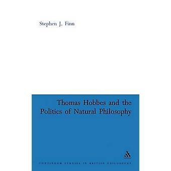 Thomas Hobbes en de politiek van de natuurfilosofie door Finn & Stephen J.