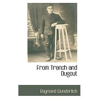 From Trench and Dugout by Wunderlich & Raymond