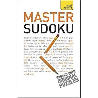 Master Sudoku Teach Yourself by Pitts & James