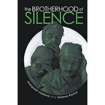 The Brotherhood of Silence by Holland & Margaret