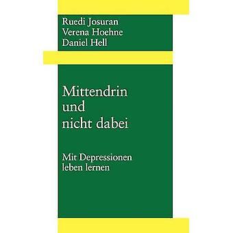 Mittendrin und nicht dabei by Josuran & Ruedi