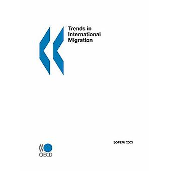 Trends in International Migration  SOPEMI  2003 Edition by OECD Publishing