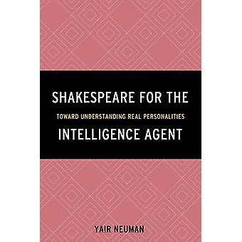 Shakespeare pour l'Agent de renseignement - vers la compréhension réelle par