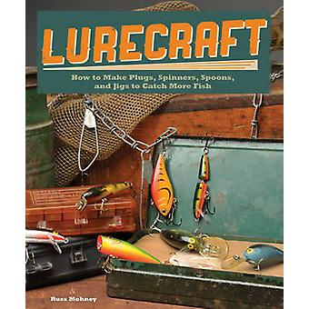 Lurecraft by Russ Mohney