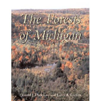 The Forests of Michigan by D.I. Dickmann - Larry A. Leefers - 9780472