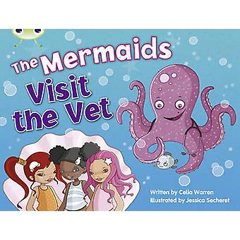 The Mermaids Visit the Vet (Blue B) by Celia Warren - 9780435914004 B