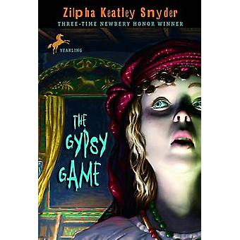 The Gypsy Game by Zilpha Keatley Snyder - 9780440412588 Book