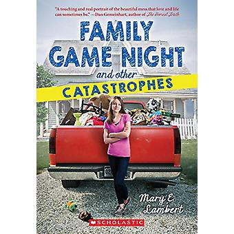 Family Game Night and Other Catastrophes by Mary E Lambert - 97805459