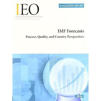 IEO Evaluation Report - IMF Forecasts - Process - Quality - and Country
