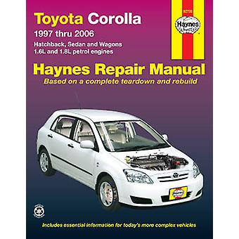 Toyota Corolla Automotive Repair Manual - 1997 to 2006 by Jeff Killing