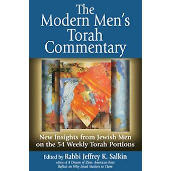 The Modern Men's Torah Commentary - New Insights from Jewish Men on th