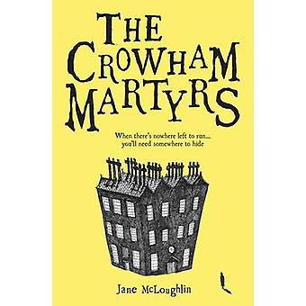 The Crowham Martyrs by Jane McLoughlin - 9781846471636 Book