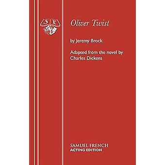 Oliver Twist by Brock & Jeremy