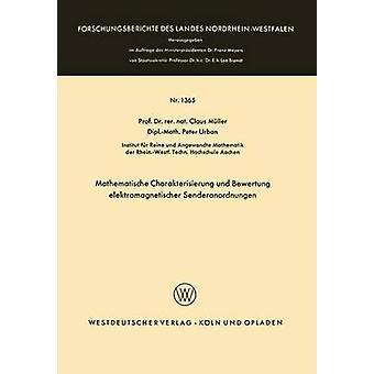 Mathematische Charakterisierung und Bewertung elektromagnetischer Senderanordnungen by Mller & Claus