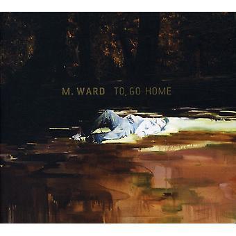 M. Ward - importación para ir Inicio Estados Unidos