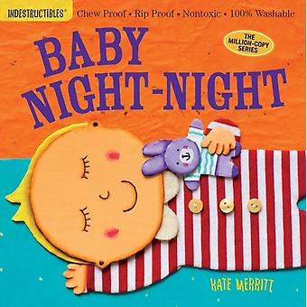 Indestructibles: Baby Night-Night (Paperback) by Pixton Amy Merritt Kate