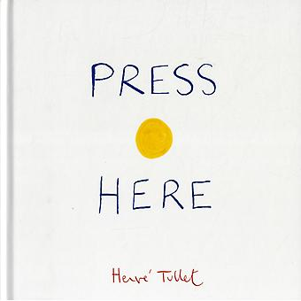 Press Here (Hardcover) by Tullet Herve