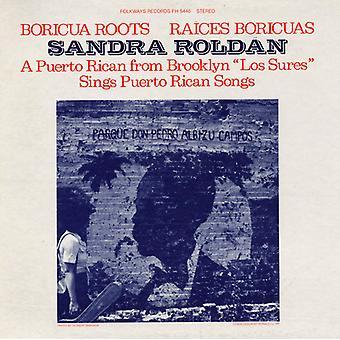 Sandra Roldan - Boricua Roots/Raices Boricuas: Sings Puerto Rican [CD] USA import