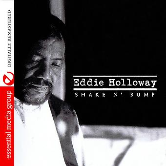 Eddie Holloway - Shake N Bump [CD] USA import