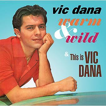 Vic Dana - varm & vilde / dette er Vic Dana [CD] USA import