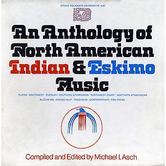 Antologi av nordamerikanska indiska & Eskimo musik - antologi av North American Indian & Eskimo Music [CD] USA import