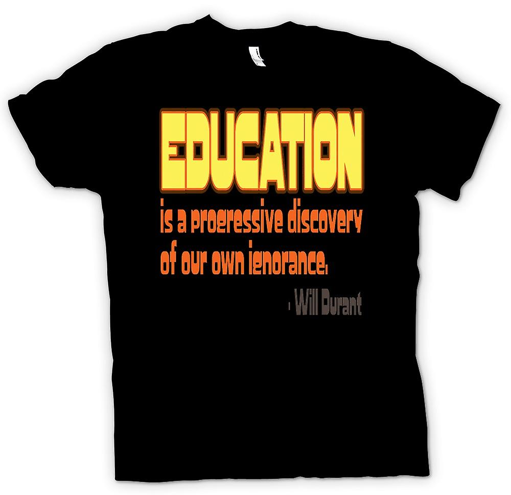 Mens t-shirt - Eductaion & propria ignoranza preventivo - Will Durant