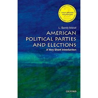 American Political Parties and Elections - A Very Short Introduction (