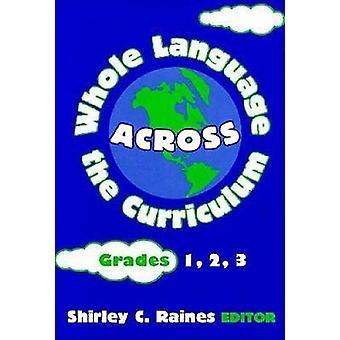 Tutta la lingua in tutto il Curriculum - Grades 1-2 - 3 da Shirley Rai