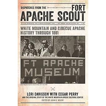 Dispatches from the Fort Apache Scout - White Mountain and Cibecue Apa