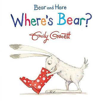 Bär und Hase - wo ist der Bär? (Hauptmarkt Ed.) von Emily Gravett - 978