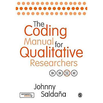 The Coding Manual for Qualitative Researchers (3rd Revised edition) b