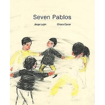Seven Pablos by Seven Pablos - 9781592702534 Book