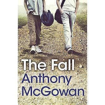 The Fall (2nd New edition) by Anthony McGowan - Staffan Gnosspelius -